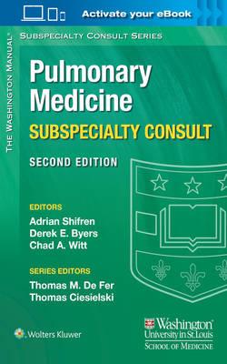 The Washington Manual Pulmonary Medicine Subspecialty Consult