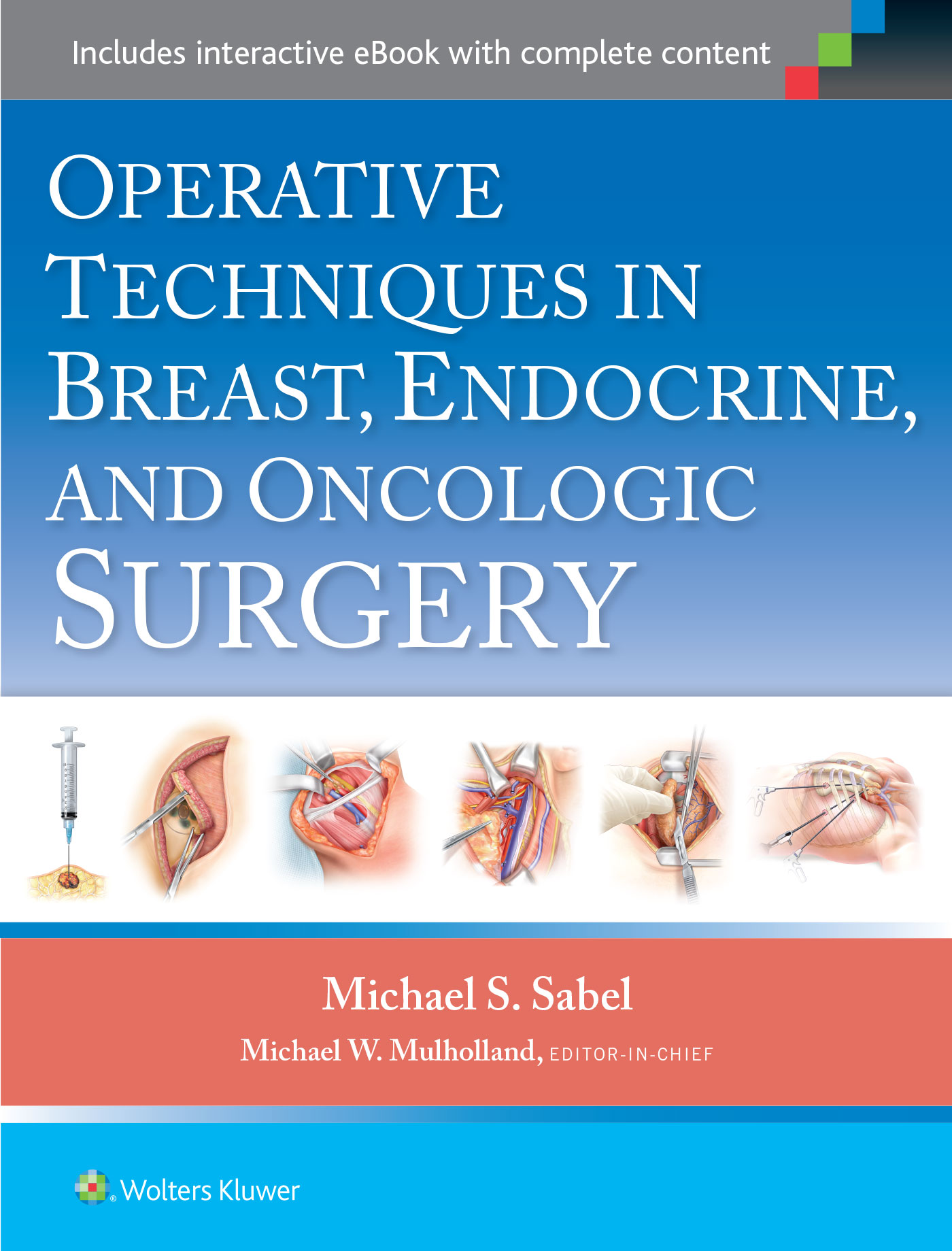 Operative Techniques in Breast, Endocrine, and Oncologic        Surgery