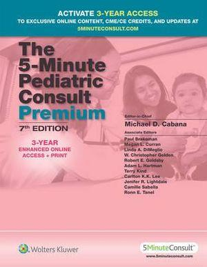 The 5-Minute Pediatric Consult Premium, 7th Edition