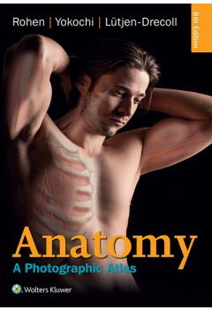 Anatomy: A Photographic Atlas (Color Atlas of Anatomy) 8th Edition