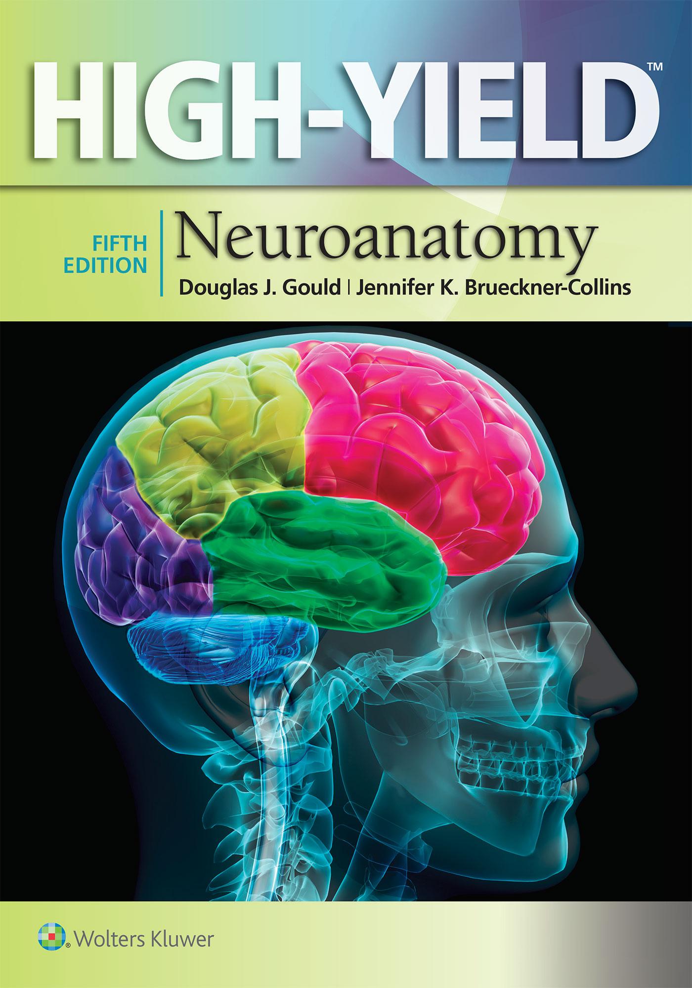 High-Yield Neuroanatomy