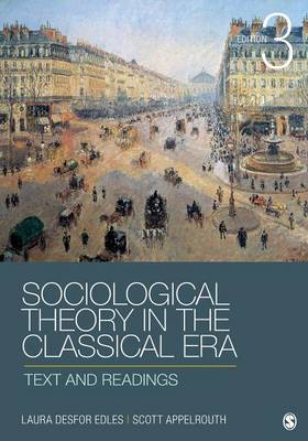 Sociological Theory in the Classical Era: Text and Readings
