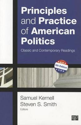 Principles and Practice of American Politics: Classic