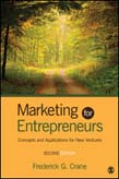 Marketing for Entrepreneurs: Concepts and Applications for New Ventures 2ed