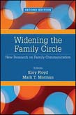 Widening the Family Circle: New Research on Family Communication 2ed