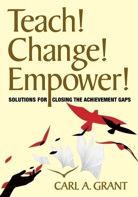 Teach! Change! Empower!