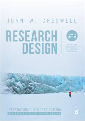 Research Design: Qualitative, Quantitative, and Mixed Methods Approaches 4ed (ISE)