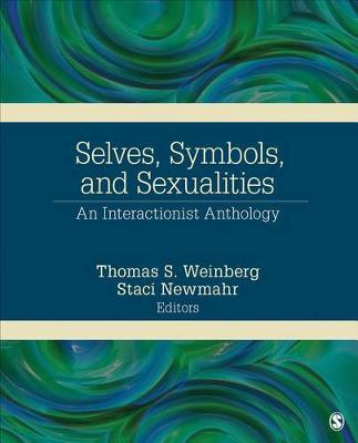 Selves, Symbols, and Sexualities: An Interactionist Anthology