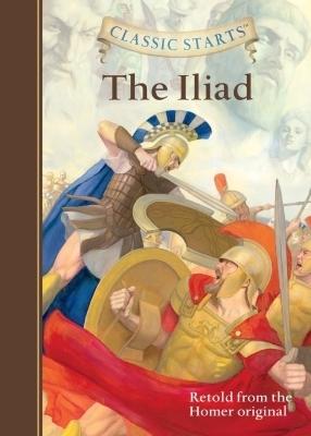Classic Starts®: The Iliad