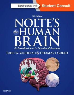 The Human Brain An Introduction to its Functional Anatomy 7e