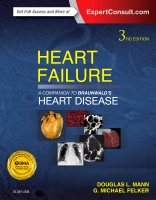 Heart Failure: A Companion to Braunwald's Heart Disease: Expert Consult ⑅ Online and Print