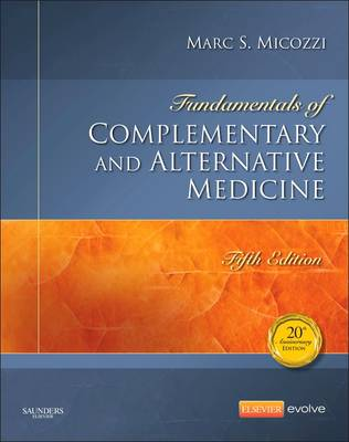 Fundamentals of Complementary and Alternative Medicine, 5th Edition