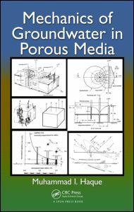 Mechanics of Groundwater in Porous Media