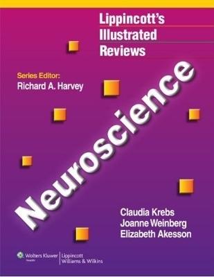 Lippincott Illustrated Reviews: Neuroscience