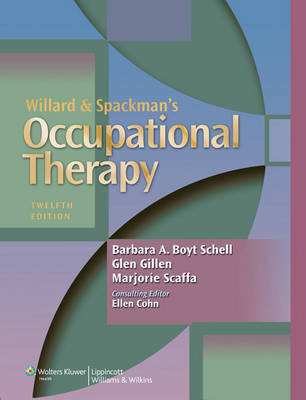 Occupational Therapy for Physical Dysfunction and Willard &     Spackman's Occupational Therapy Package
