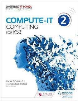 Compute-IT: Student's Book 2 - Computing for KS3
