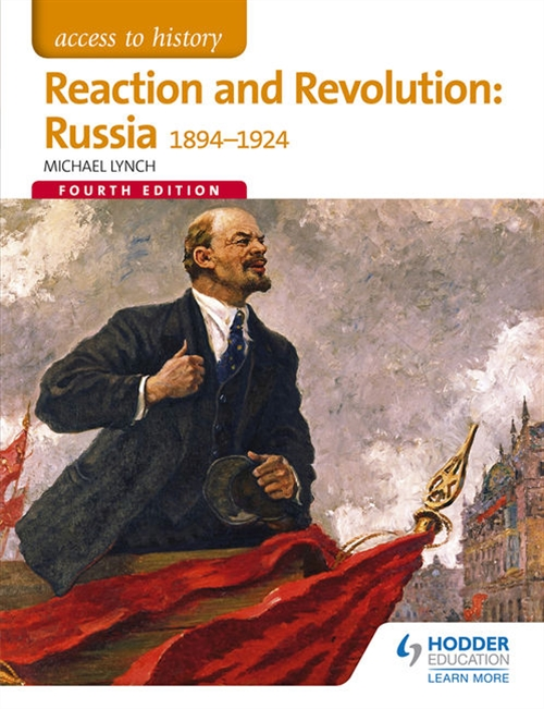 Access to History: Reaction and Revolution : Russia 1894-1924 Fourth Edition
