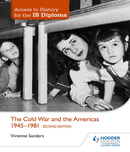 Access to History for the IB Diploma: The Cold War and the Americas 1945-1981