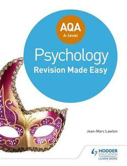 AQA A-Level Psychology Revision Made Easy