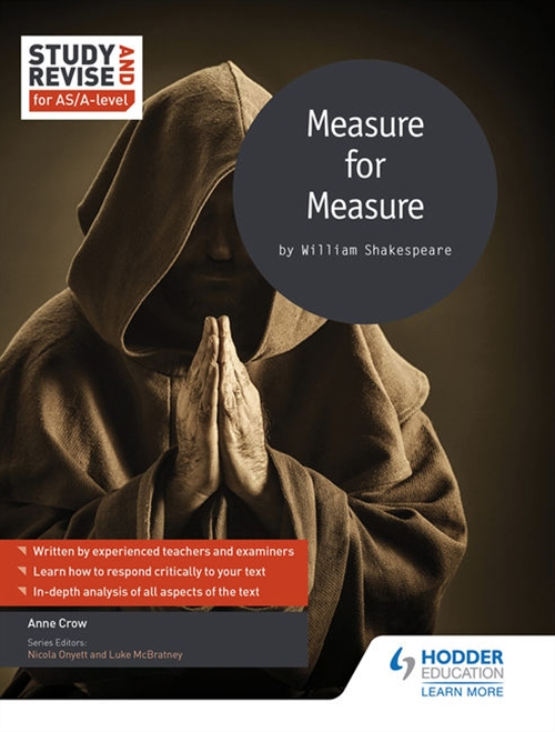 Study and Revise: Measure for Measure for AS/A Level