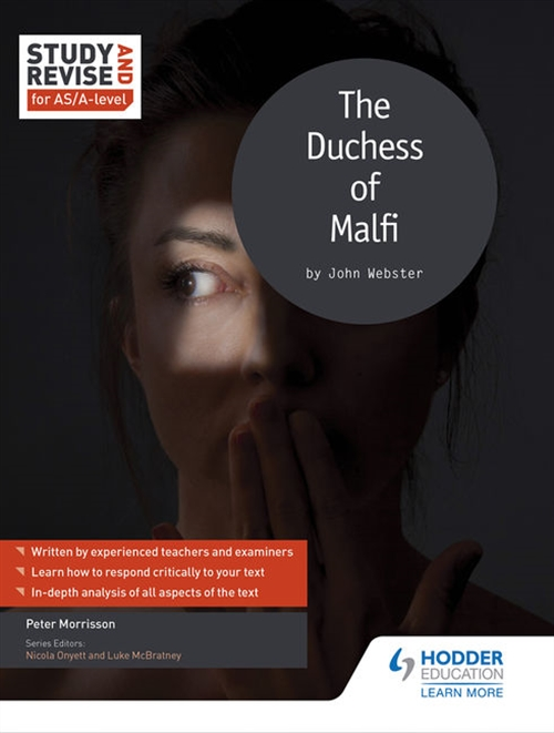 Study and Revise: The Duchess of Malfi for AS/A Level