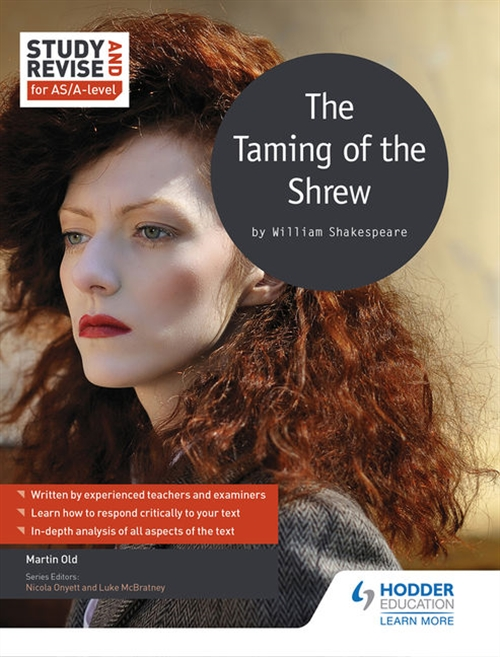 Study & Revise: The Taming of the Shrew for AS/A Level