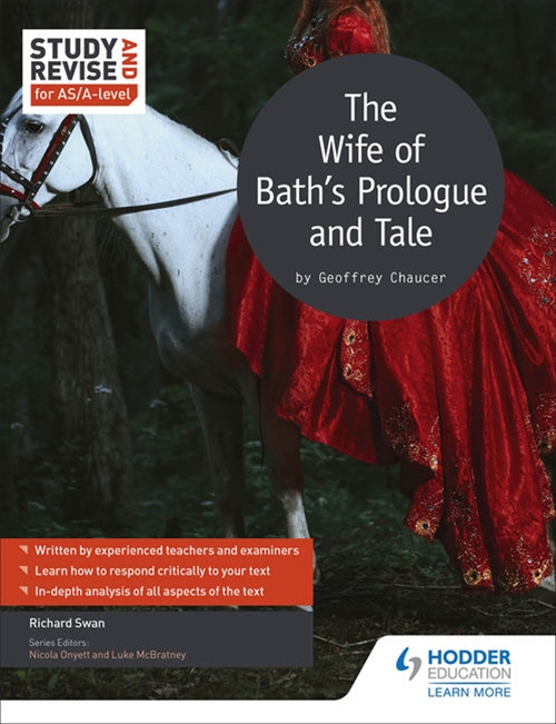 Study and Revise: The Wife of Bath's Prologue and Tale for AS/A-Level