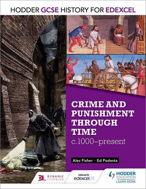 GCSE History for Edexcel: Crime & Punishment Through Time, C1000-Present