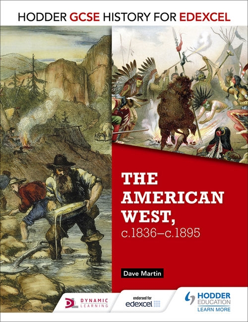 GCSE History for Edexcel: The American West, C.1835-C.1895
