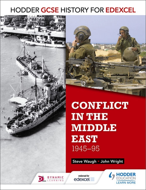 GCSE History for Edexcel: Conflict in the Middle East, 1945-95