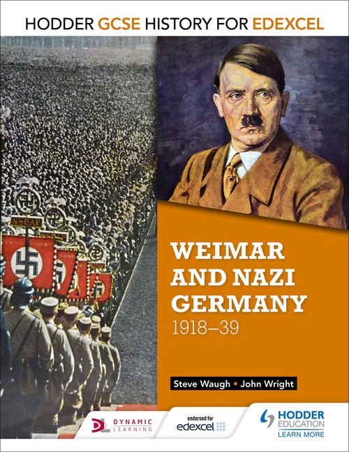 Hodder GCSE History for Edexcel: Weimar and Nazi Germany 1918-1939
