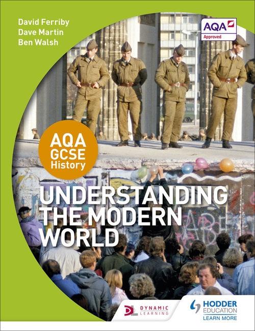 AQA GCSE History: Understanding Modern World
