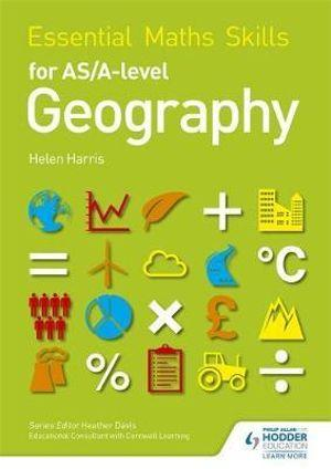 Essential Maths Skills for AS/A-Level Geography