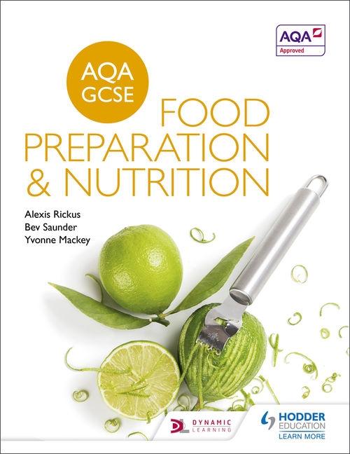 AQA GCSE Food Preparation & Nutrition