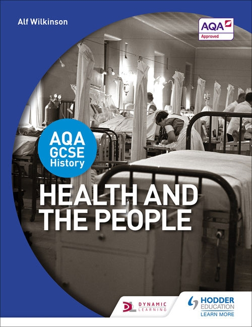 AQA GCSE History: Health and the People