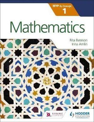 Mathematics for the IB MYP 1