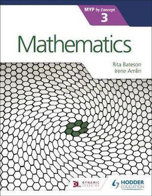 Mathematics for the IB MYP 3