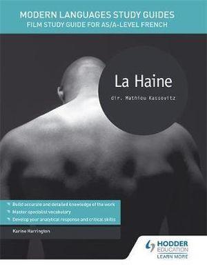 Modern languages Study Guides (MLSG): La haine