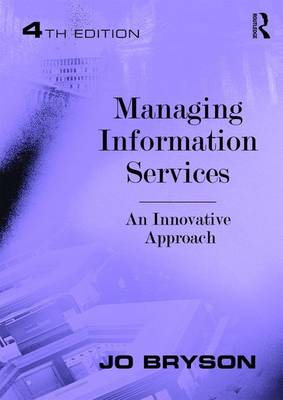 Managing Information Services: An Innovative Approach
