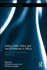 Politics, Public Policy and Social Protection in Africa