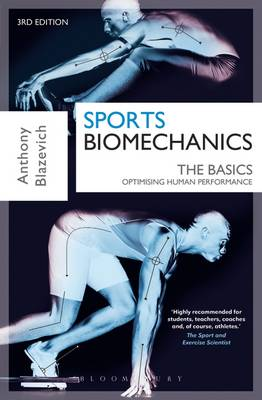 Sports Biomechanics: The Basics: Optimising Human Performance