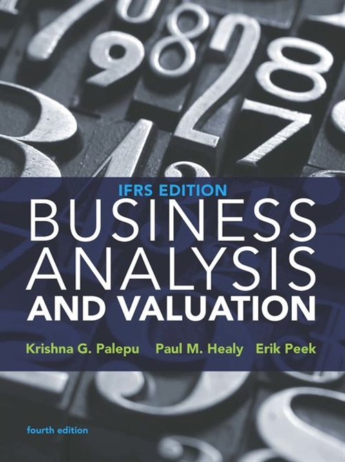 Business Analysis and Valuation : IFRS edition