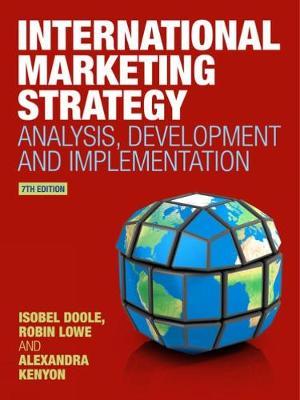 International Marketing Strategy : Analysis, Development and Implementation