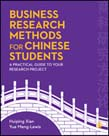 Business Research Methods for Chinese Students: A Practical Guide to Your Research Project