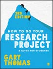 How to Do Your Research Project: A Guide for Students 3ed