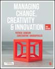 Managing Change, Creativity and Innovation 3ed