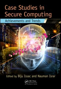 Case Studies in Secure Computing