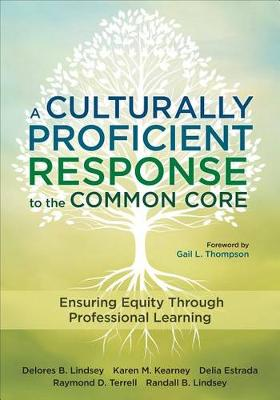 A Culturally Proficient Response to the Common Core