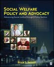 Social Welfare Policy and Advocacy: Advancing Social Justice through 8 Policy Sectors