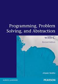 Programming, Problem Solving & Abstraction With C 2nd Edition